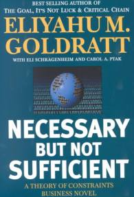 Necessary-but-Not-Sufficient-A-Theory-of-Constraints-Paperback-L9780884271703